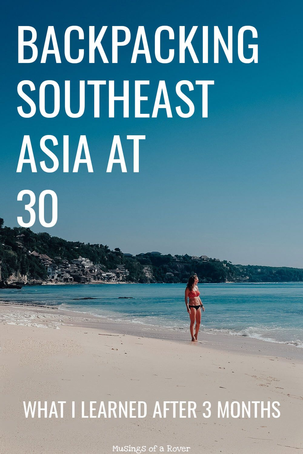 Do you want to backpack Southeast Asia? Heading to Thailand, Hong Kong, Malaysia, and Bali? Here are the lessons I learned from backpacking at 30 years old. Stop worrying if you're too old!