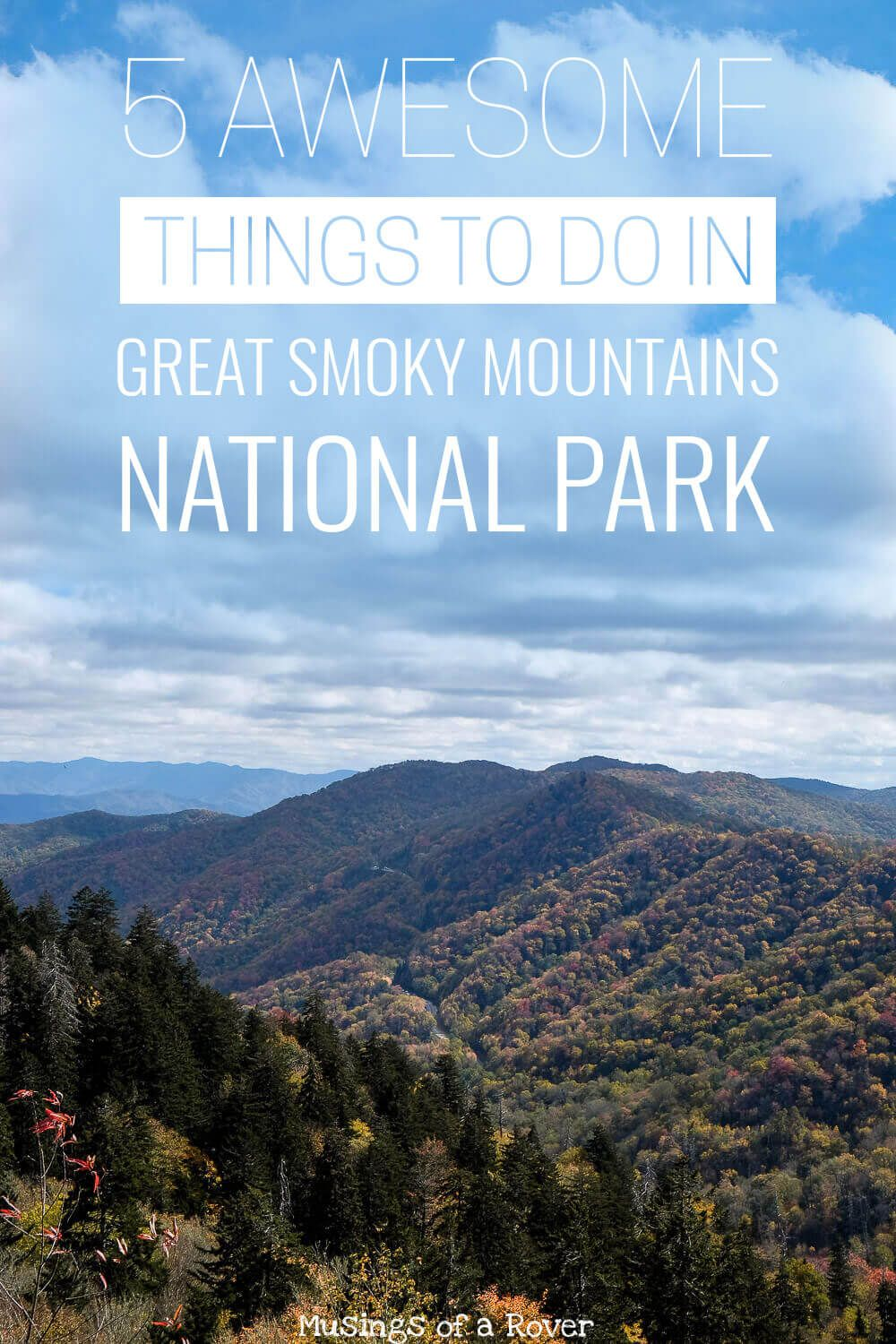 Are you headed to the Great Smoky Mountains National Park? Here are 5 awesome things to do in the Smoky Mountains. Includes waterfalls, hikes, viewpoints, drives, and more! The Smokies is a huge park and you want to make sure to base yourself near the action. Find out where to go and what to do before you get to the park!